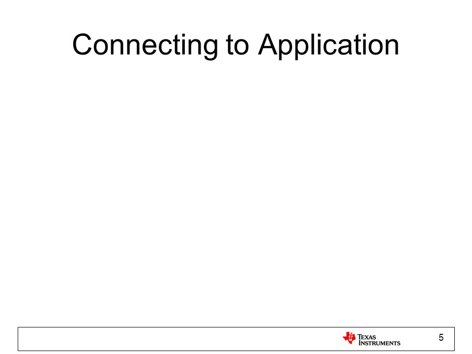 Connecting to Application