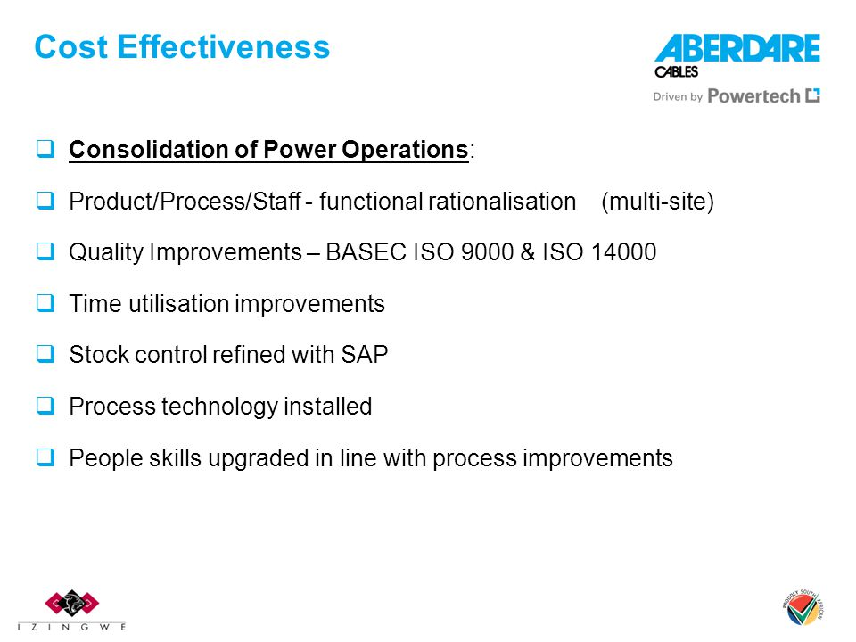 Cost Effectiveness Consolidation of Power Operations: