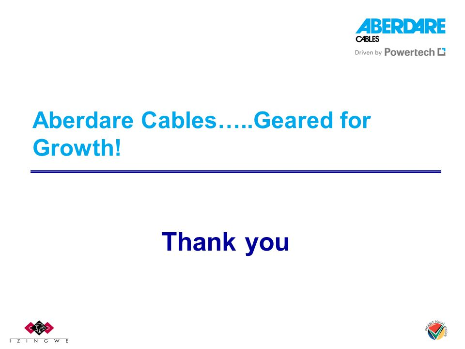 Aberdare Cables…..Geared for Growth!