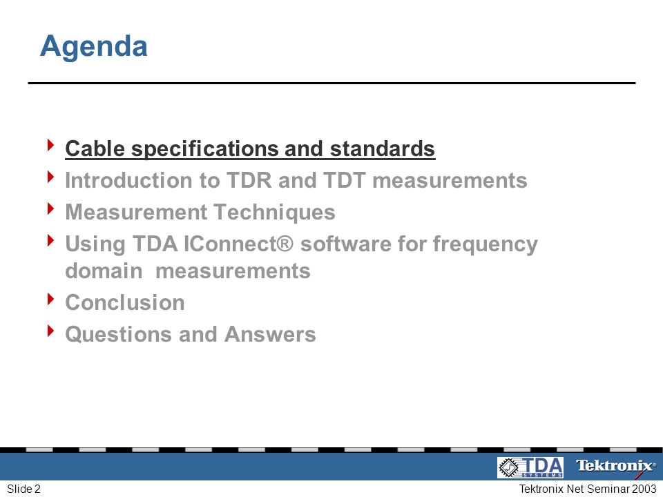 Agenda Cable specifications and standards