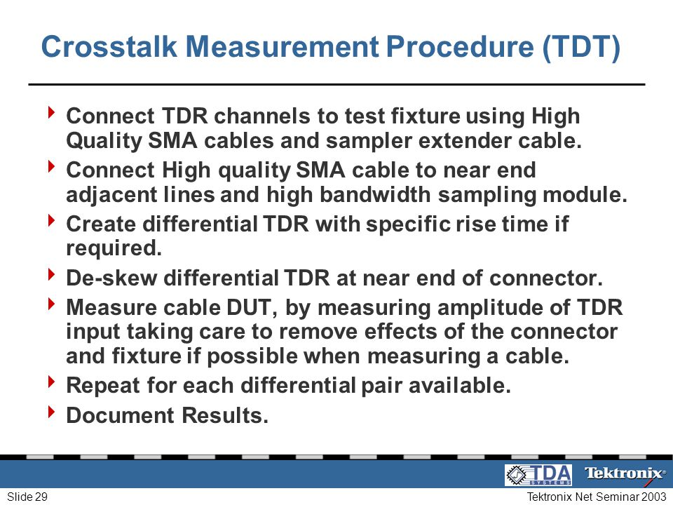 Crosstalk Measurement Procedure (TDT)