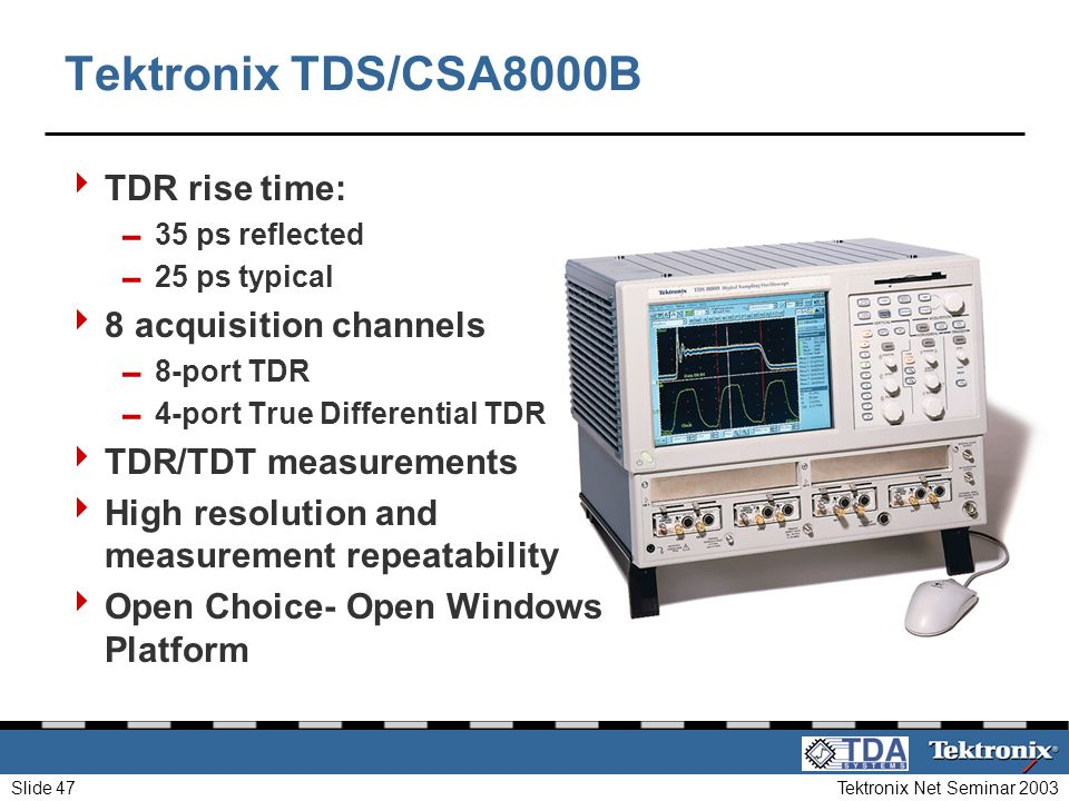 Tektronix TDS/CSA8000B TDR rise time: 8 acquisition channels