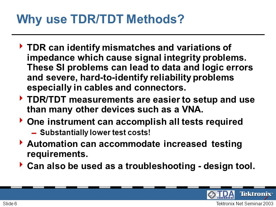 Why use TDR/TDT Methods