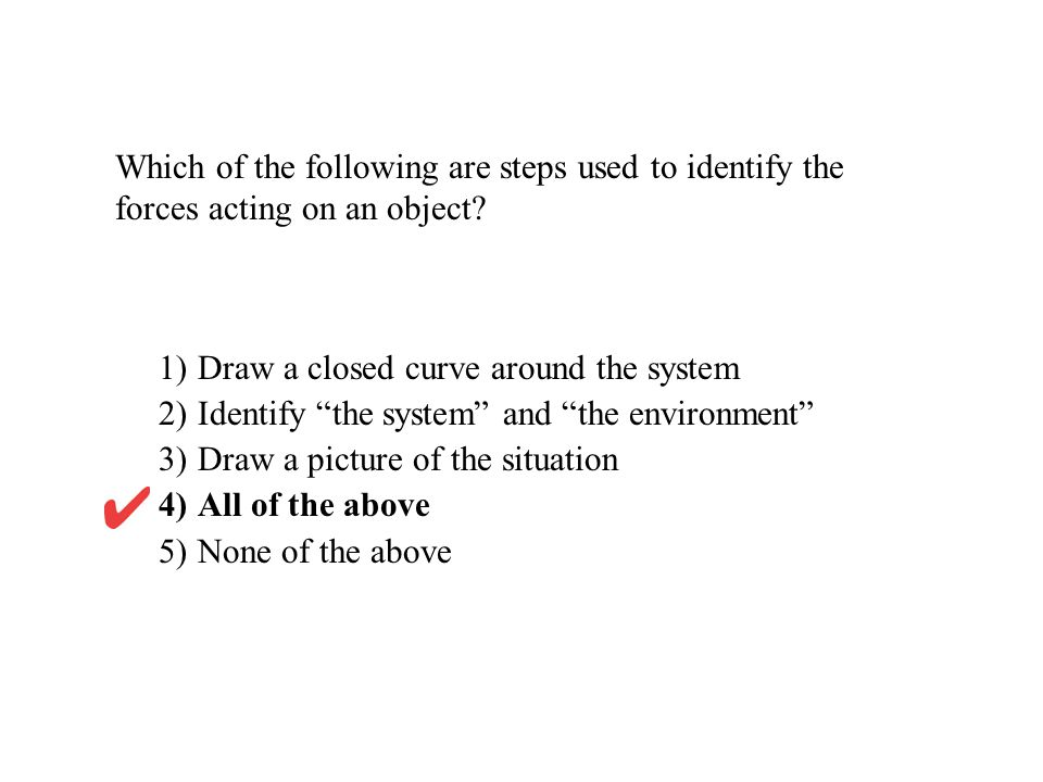 1) Draw a closed curve around the system