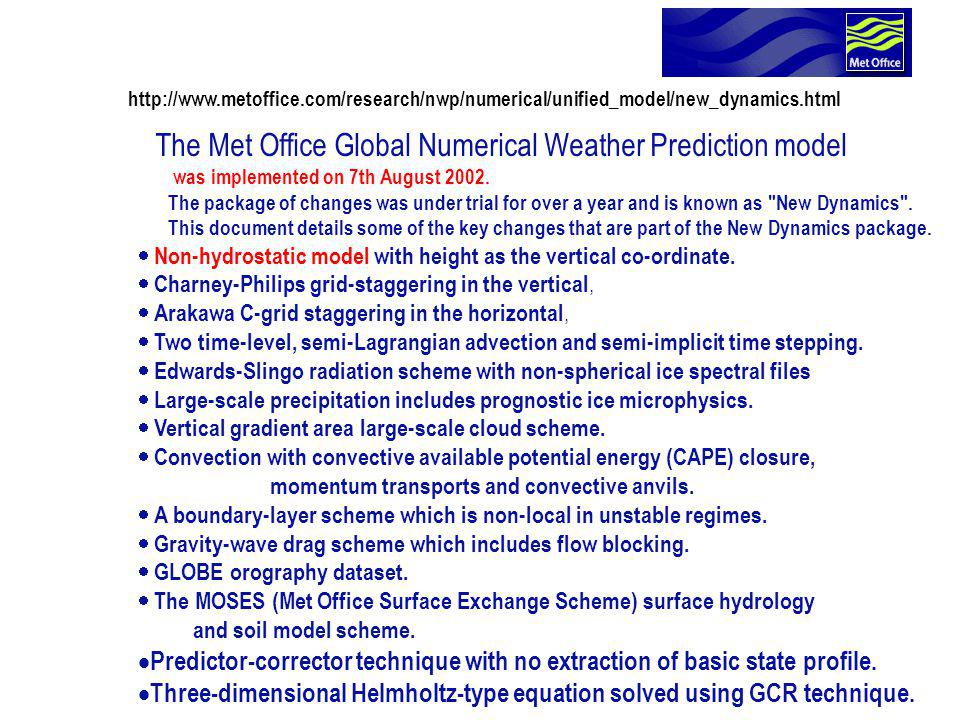 The Met Office Global Numerical Weather Prediction model