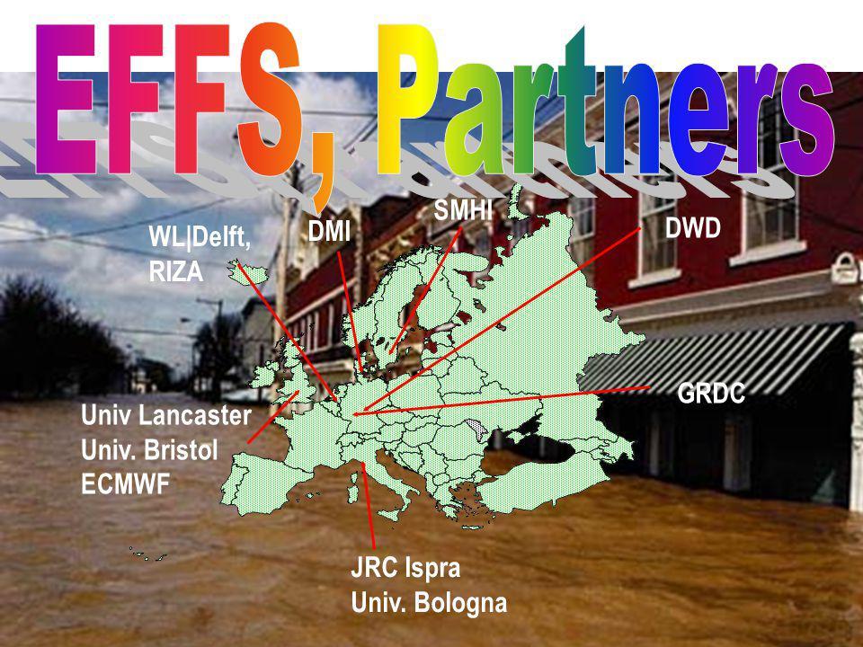 EFFS, Partners SMHI DWD DMI WL Delft, RIZA GRDC Univ Lancaster