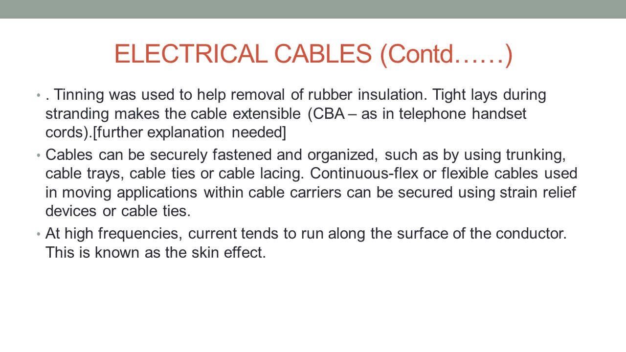 ELECTRICAL CABLES (Contd……)