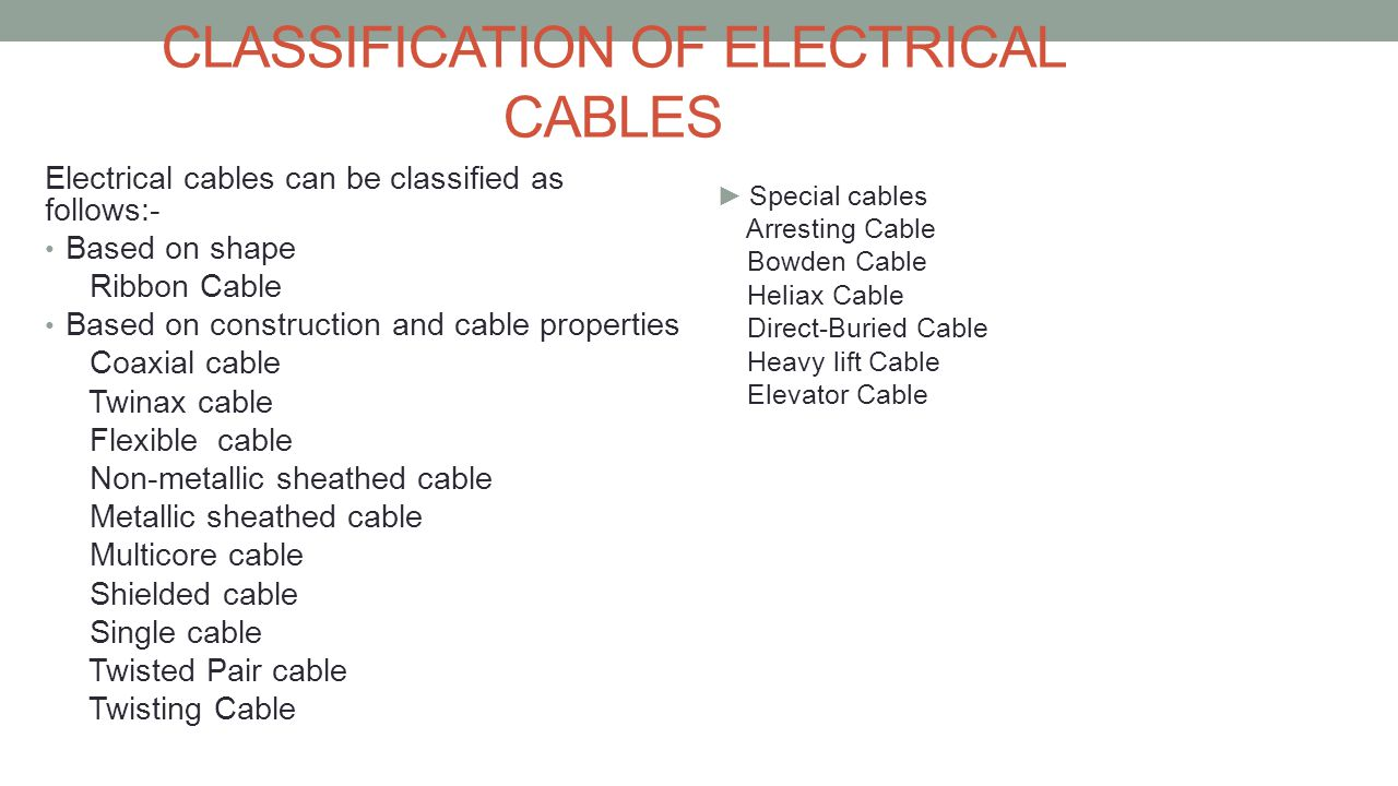 CLASSIFICATION OF ELECTRICAL CABLES
