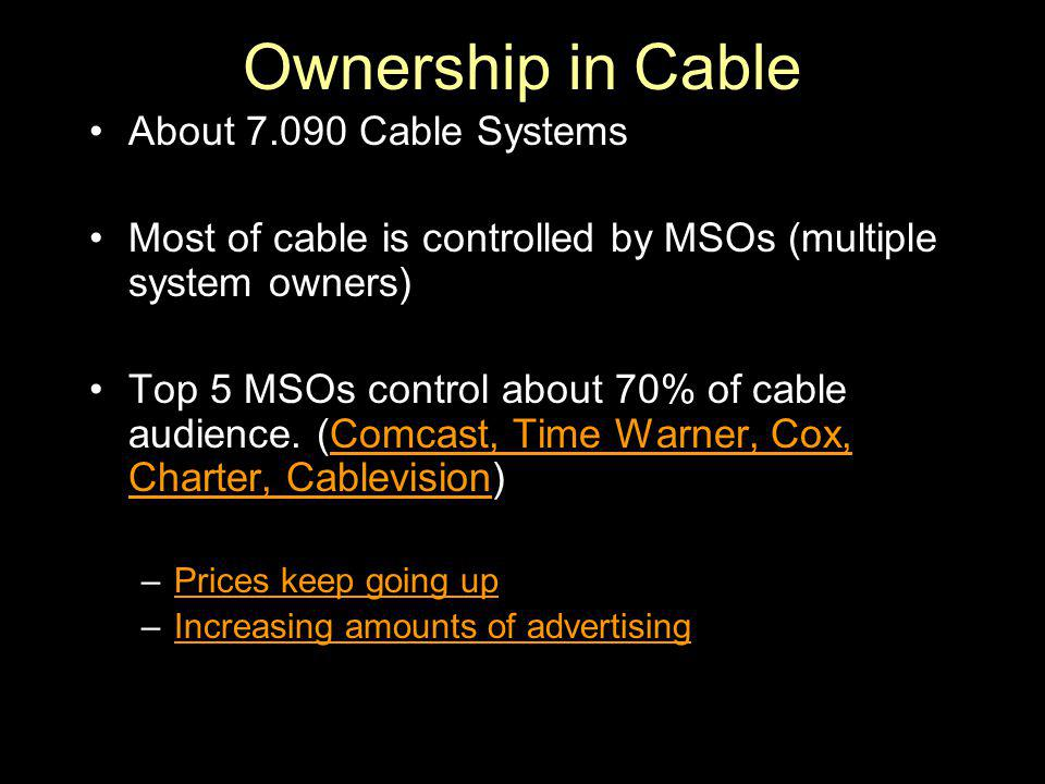 Ownership in Cable About Cable Systems