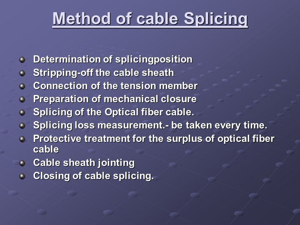 Method of cable Splicing