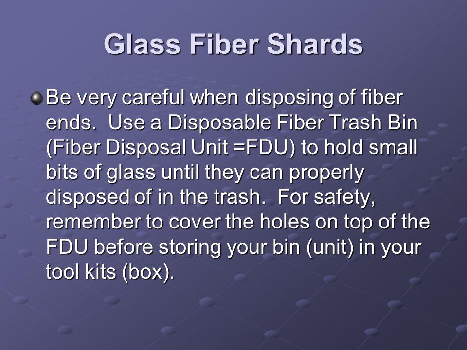 Glass Fiber Shards