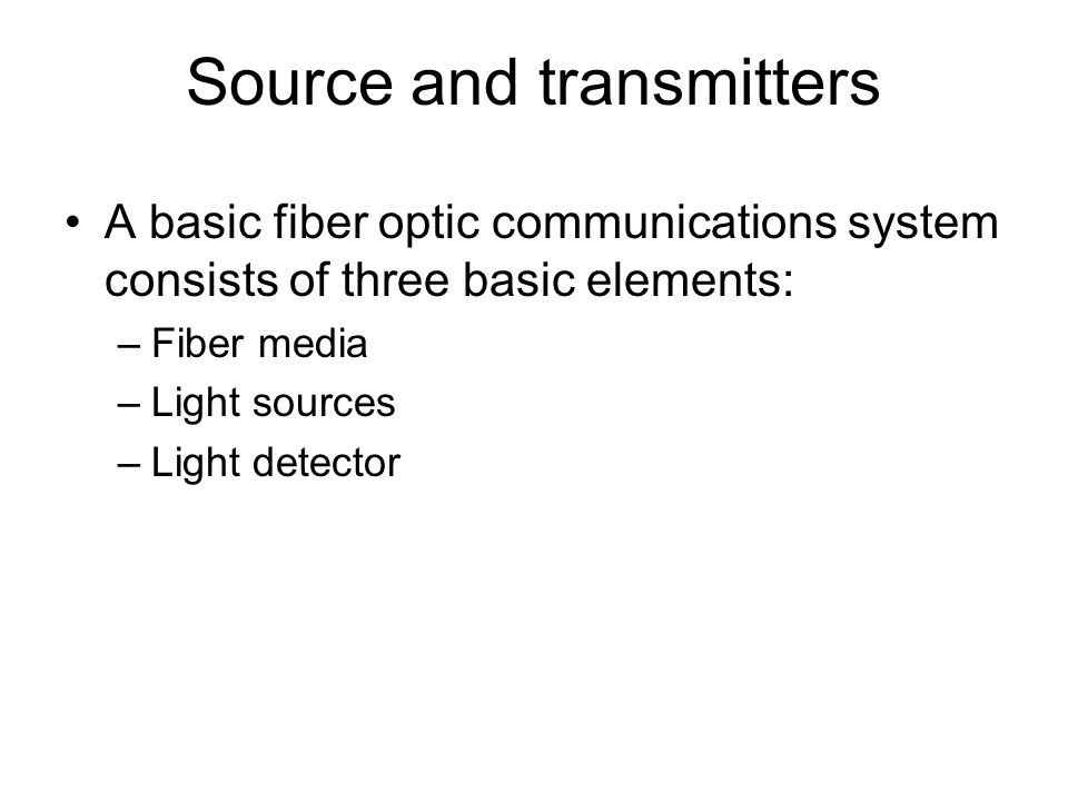 Source and transmitters