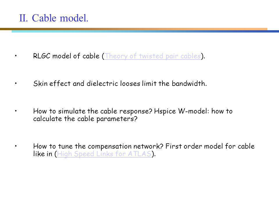 II. Cable model. RLGC model of cable (Theory of twisted pair cables).