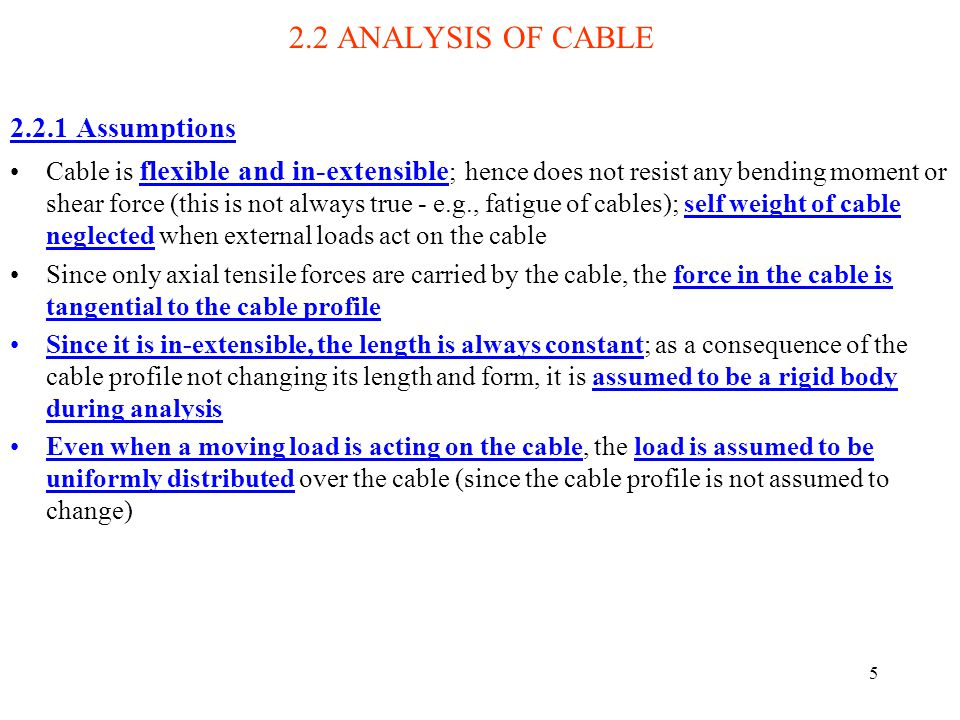 2.2 ANALYSIS OF CABLE Assumptions