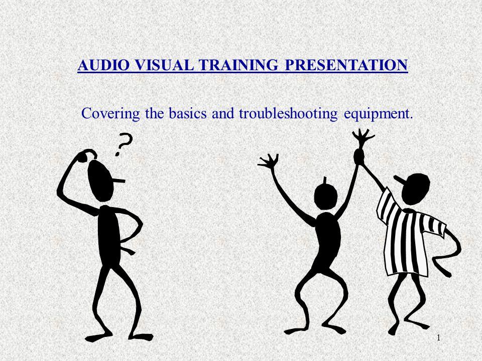 AUDIO VISUAL TRAINING PRESENTATION