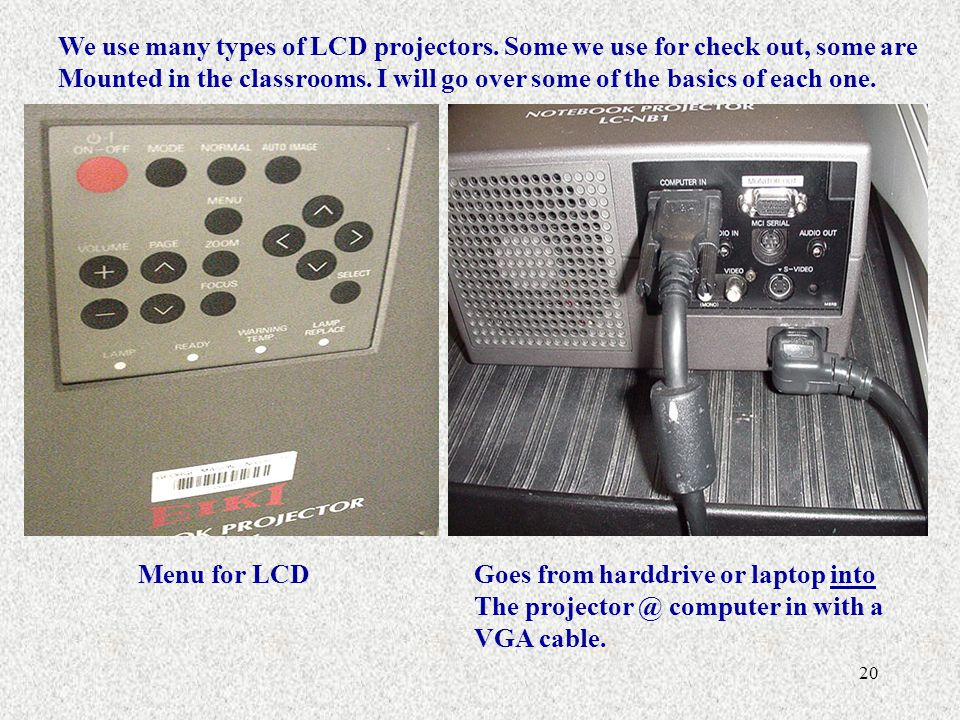 We use many types of LCD projectors