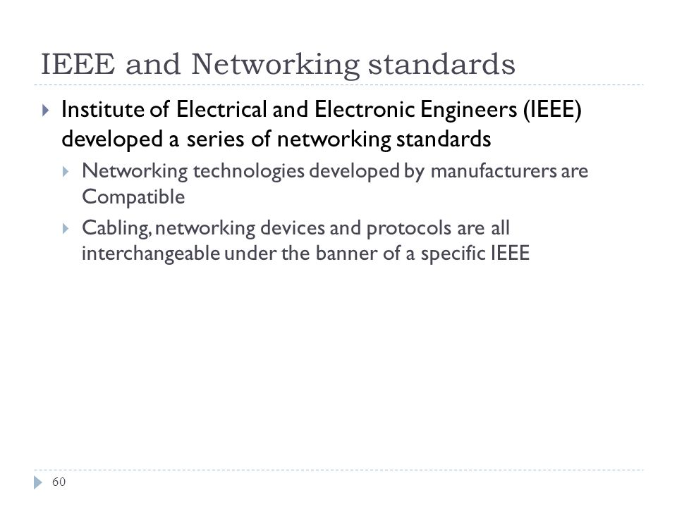IEEE and Networking standards