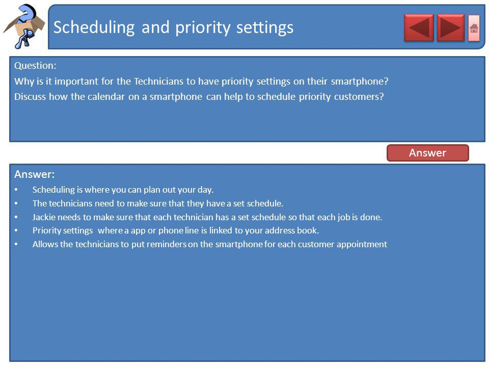 Scheduling and priority settings