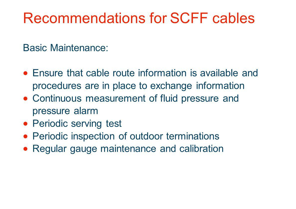 Recommendations for SCFF cables