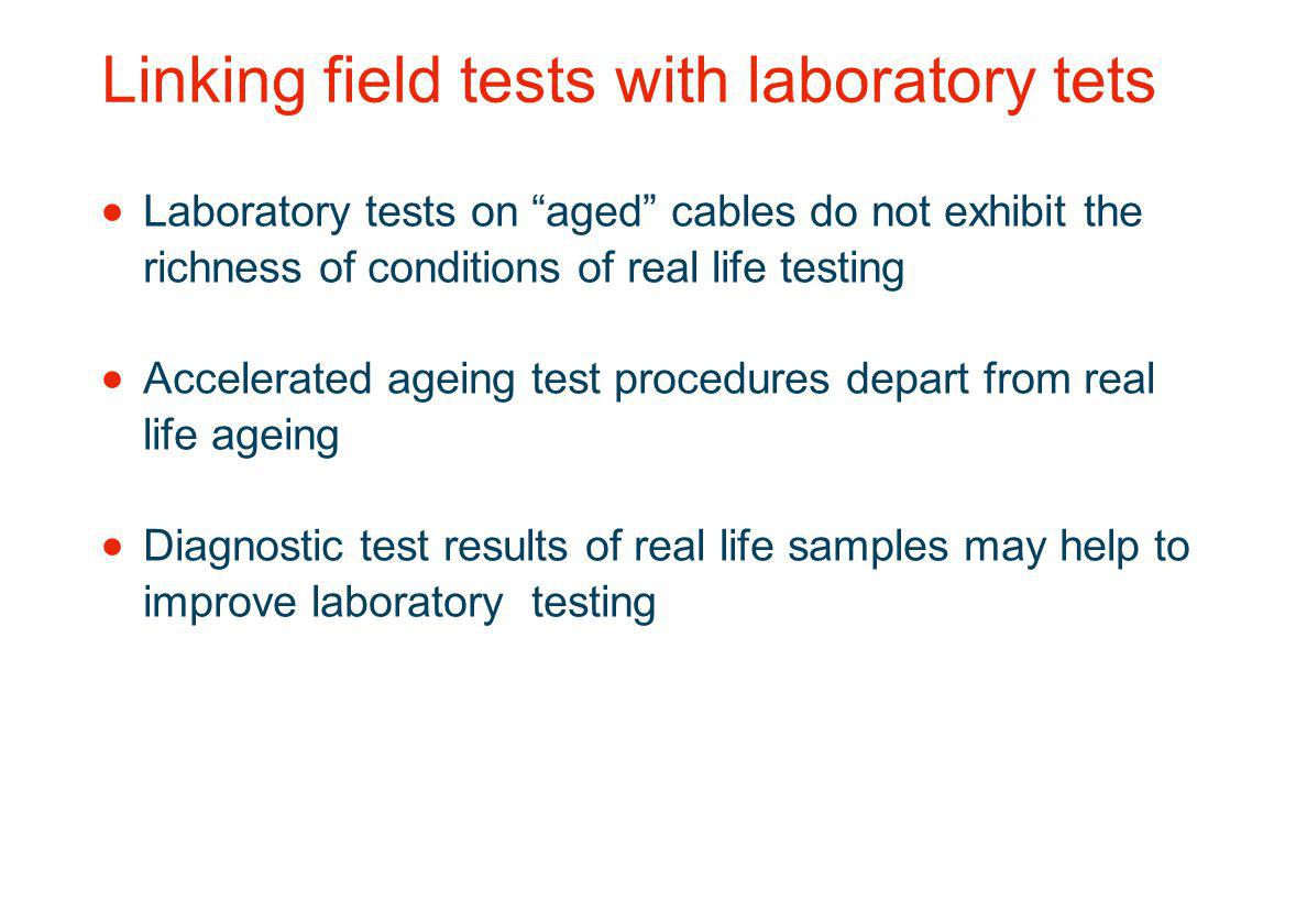 Linking field tests with laboratory tets