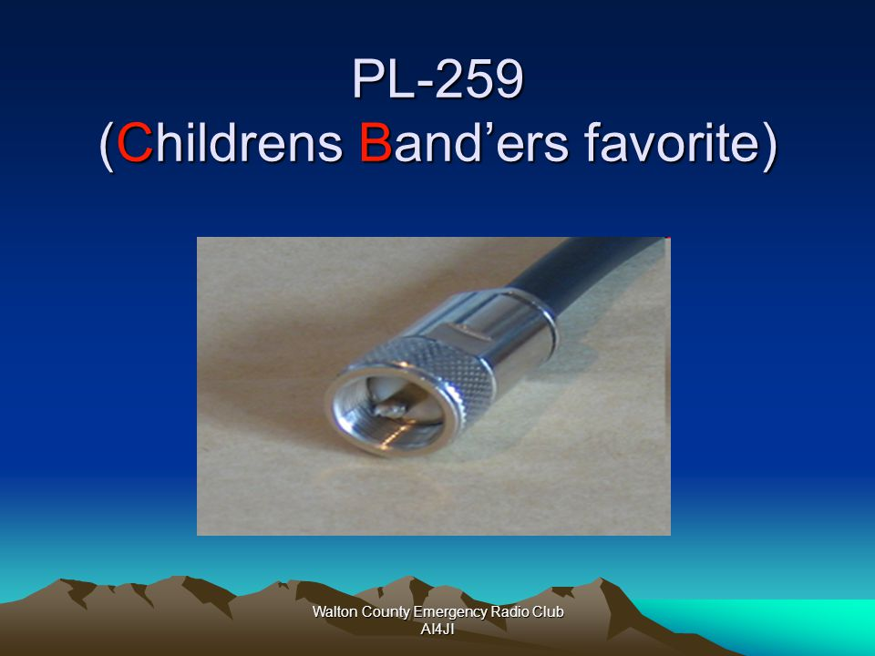 PL-259 (Childrens Band'ers favorite)