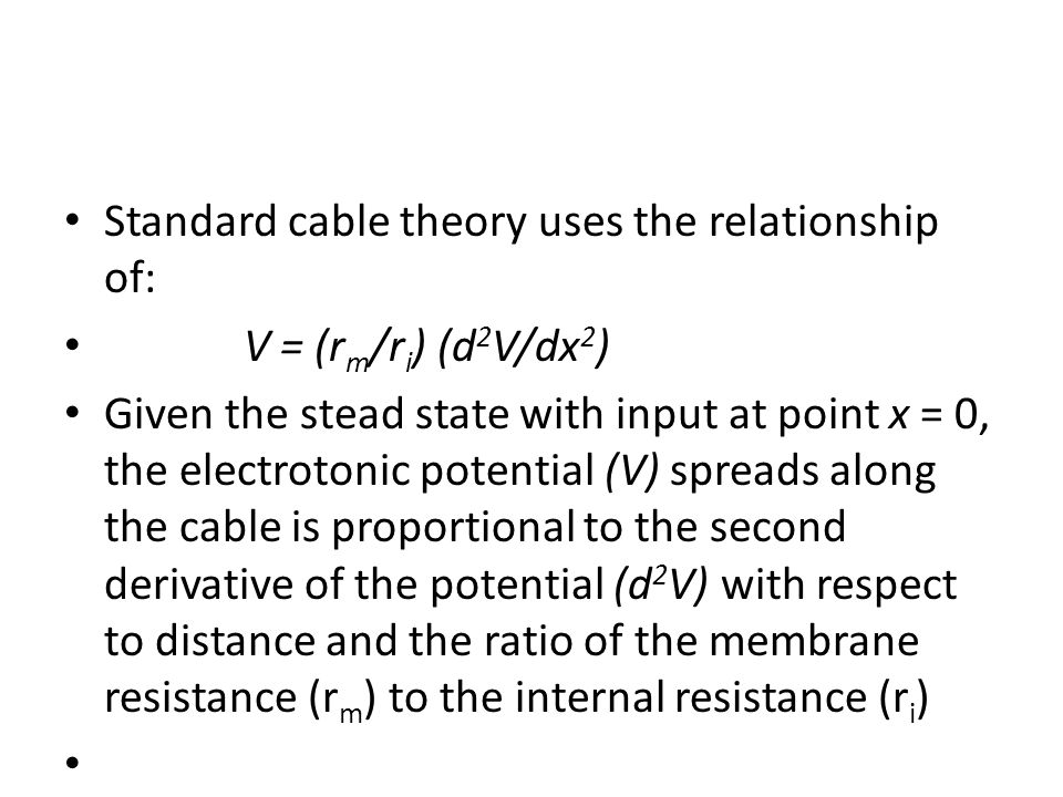 Standard cable theory uses the relationship of: