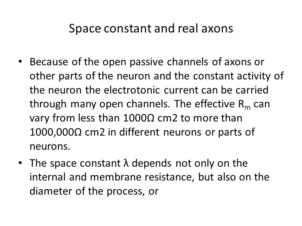 Space constant and real axons