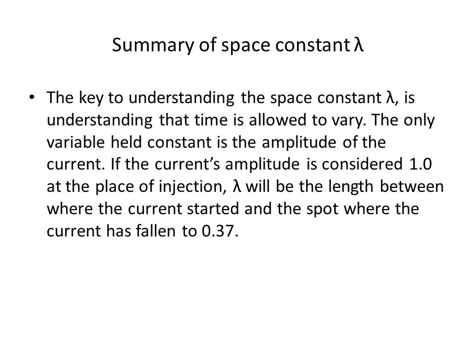 Summary of space constant λ