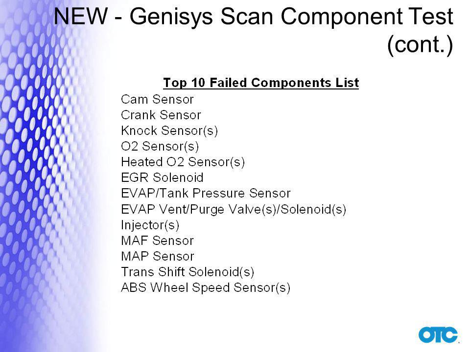 NEW - Genisys Scan Component Test (cont.)