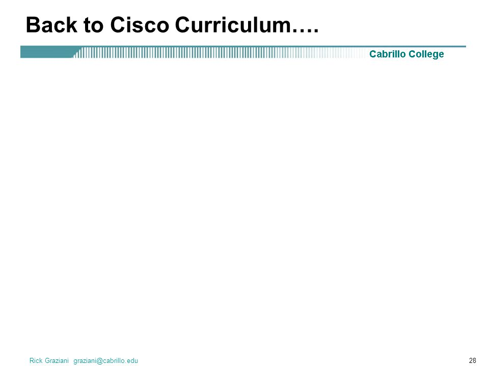 Back to Cisco Curriculum….