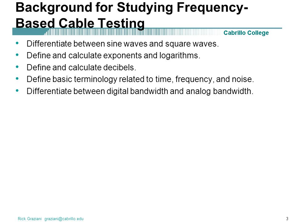 Background for Studying Frequency-Based Cable Testing