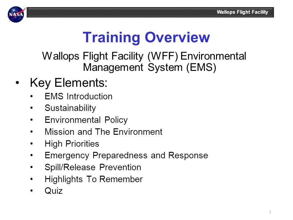 Wallops Flight Facility (WFF) Environmental Management System (EMS)