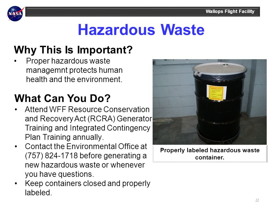 Properly labeled hazardous waste container.