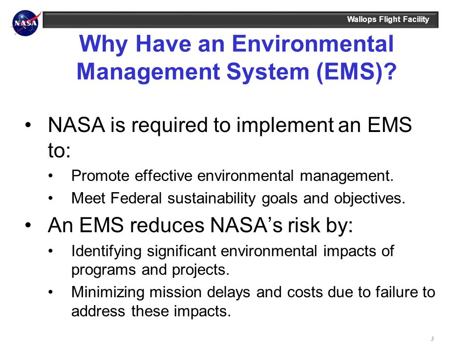 Why Have an Environmental Management System (EMS)