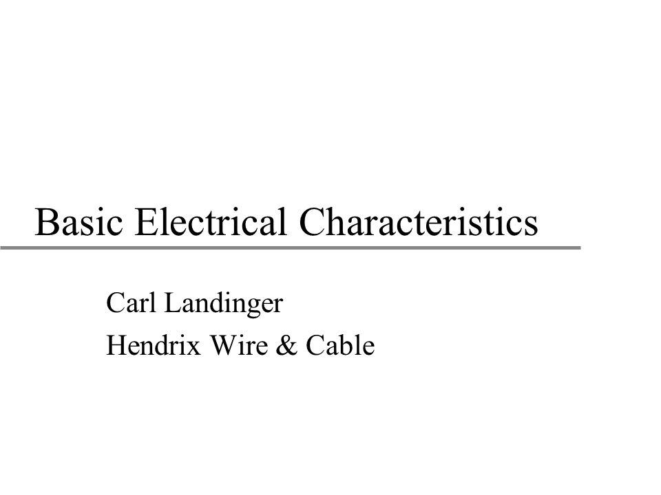 Basic Electrical Characteristics