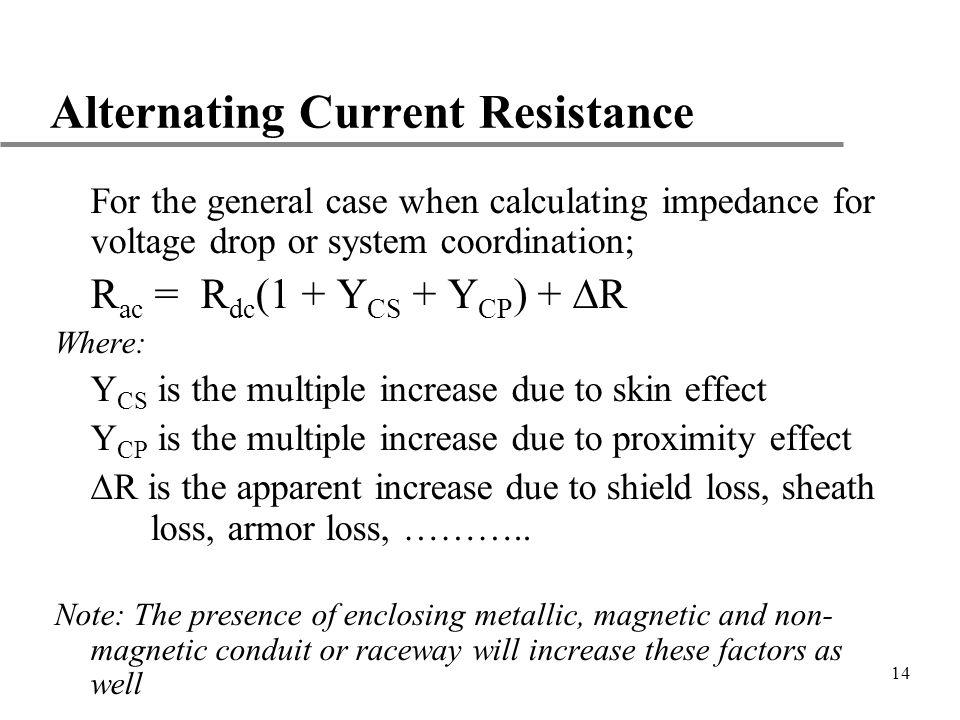 Alternating Current Resistance