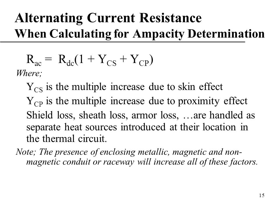 Alternating Current Resistance When Calculating for Ampacity Determination