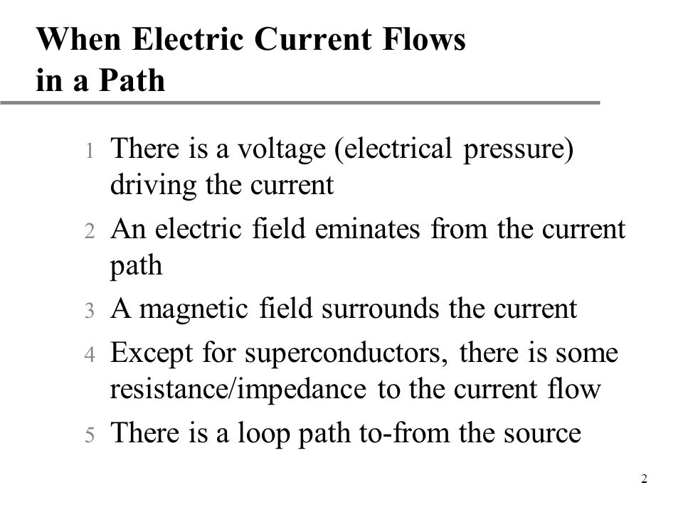 When Electric Current Flows in a Path