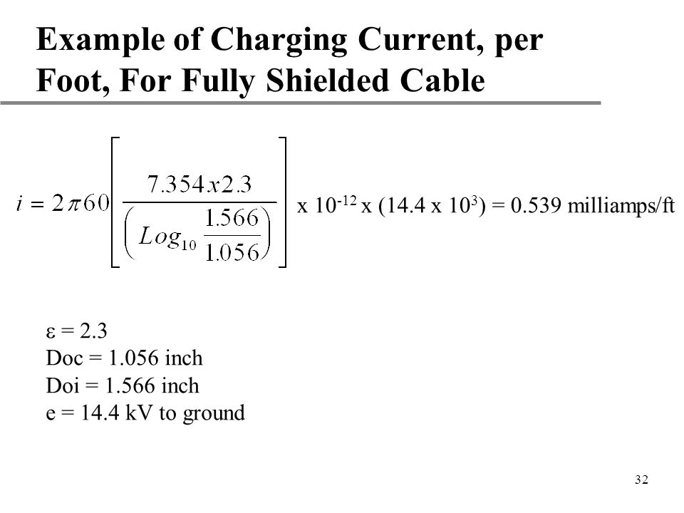 Example of Charging Current, per Foot, For Fully Shielded Cable