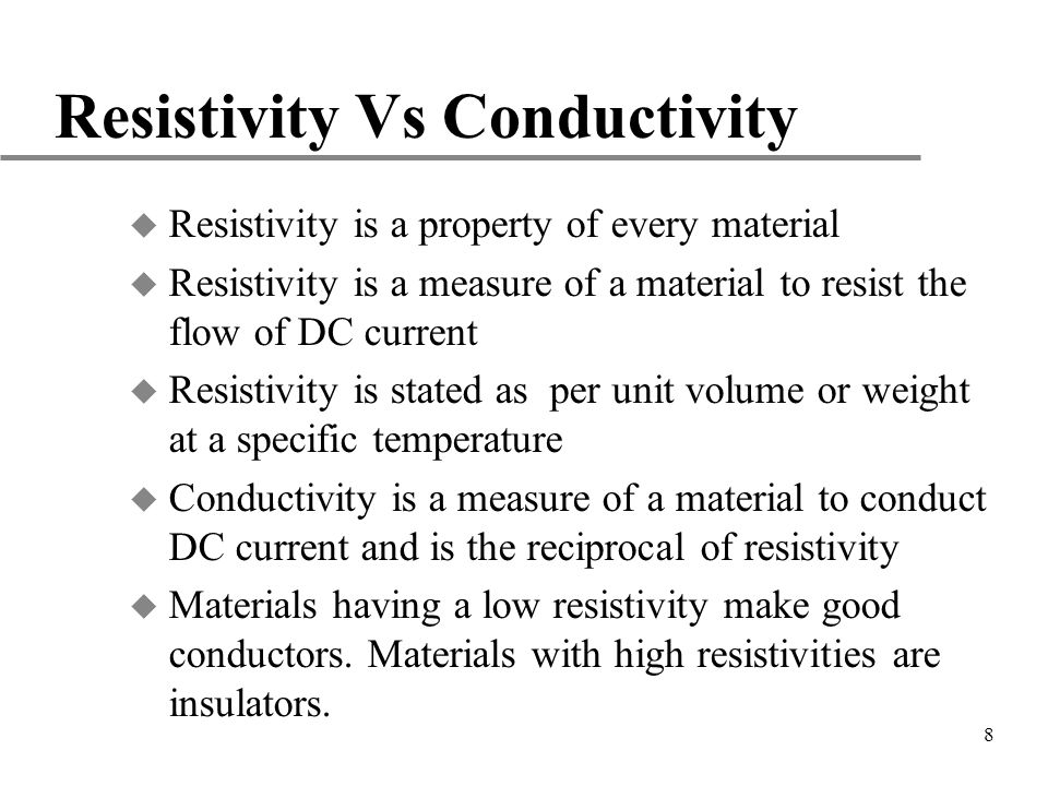 Resistivity Vs Conductivity