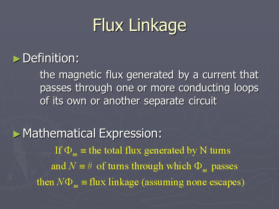 Flux Linkage Definition: Mathematical Expression: