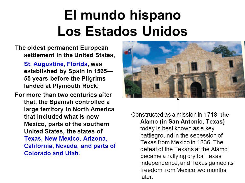 El mundo hispano Los Estados Unidos
