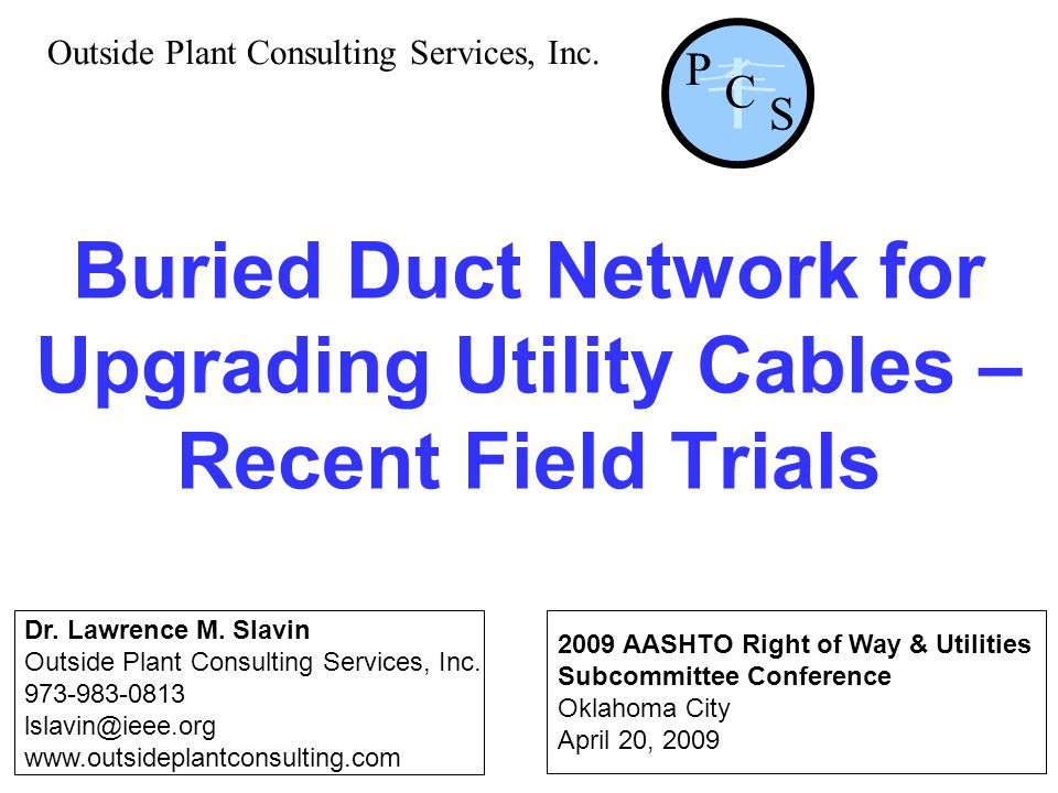 Buried Duct Network for Upgrading Utility Cables – Recent Field Trials