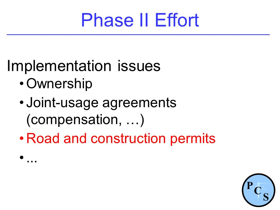 Phase II Effort Implementation issues Ownership