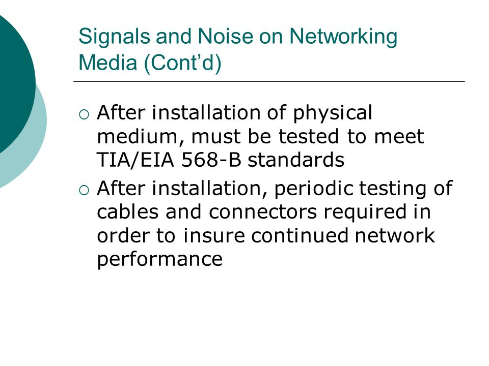 Signals and Noise on Networking Media (Cont'd)