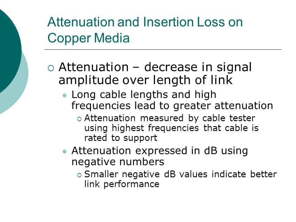 Attenuation and Insertion Loss on Copper Media