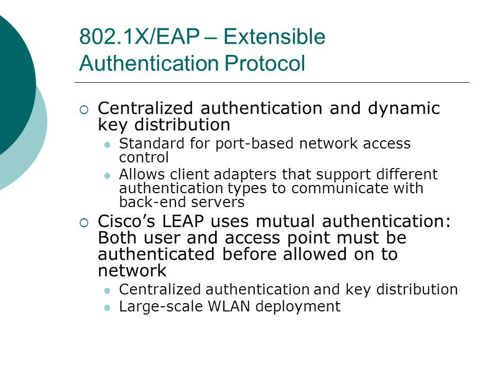 802.1X/EAP – Extensible Authentication Protocol
