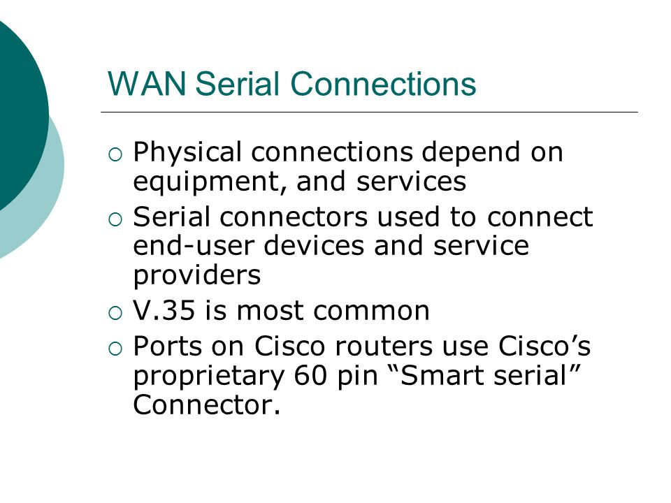 WAN Serial Connections