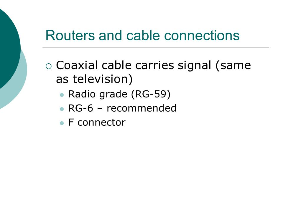 Routers and cable connections