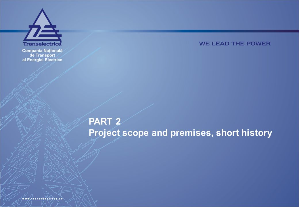 PART 2 Project scope and premises, short history